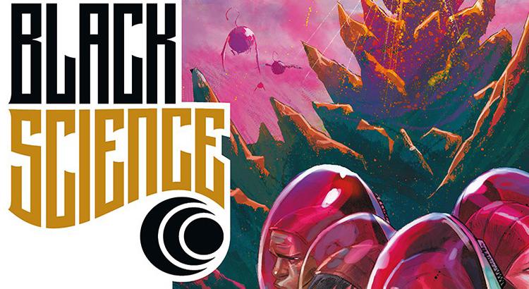 Comic Review: Black Science Bd. 02 - Willkommen, Nirgendwo (Splitter Verlag)
