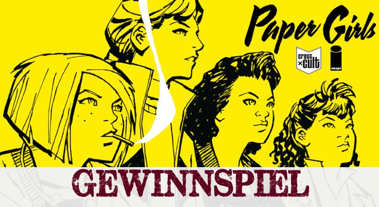 Gewinnspiel: 5x PAPER GIRLS Starter Packs - bestehend aus Comics, Postern & Goodies (Cross Cult)