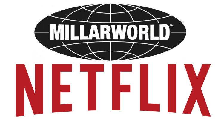 NETFLIX kauft Mark Millars MILLARWORLD... mit Ausnahme von KINGSMAN und KICK-ASS