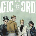 Netflix veröffentlicht Trailer zu Mark Millars & Olivier Coipels neuem Comic THE MAGIC ORDER