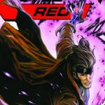 "Jean Greys X-Men-Team bekommt Zuwachs mit ""X-Men: Red"" #03: GAMBIT"