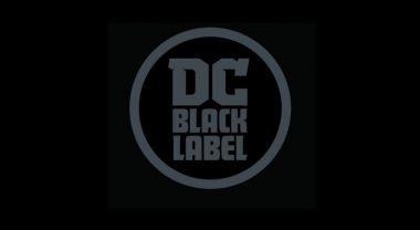 """DC Comics erweitert """"DC: Black Label"""" Line um weitere Klassiker"""