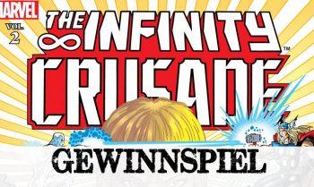 Gewinnspiel zum Start von INFINITY WAR: 2x INFINITY CRUSADE von Panini Comics