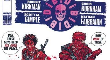"""Image Comics kündigt überraschend neuen Robert Kirkman Comic """"Die!Die!Die!"""" für Mittwoch an"""