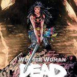 """Daniel Warren Johnson mit """"Wonder Woman: Dead Earth"""" für DC Black Label"""