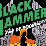 "Splitter Verlag bereits im Dezember mit ""Black Hammer: Age of Doom"" Fortsetzung"