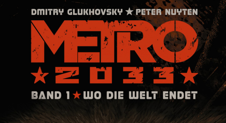 Comic Review: Metro 2033 Bd. 1 (Splitter Verlag)