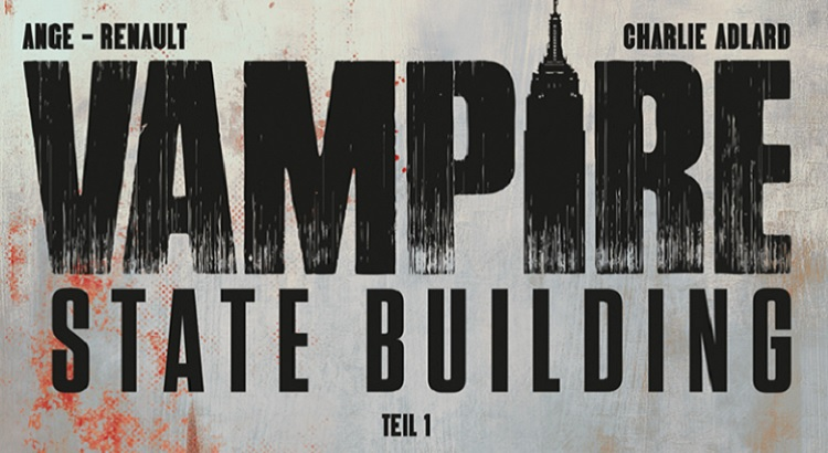 Comic Review: Vampire State Building Bd. 1 (Splitter Verlag)