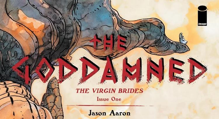 Jason Aaron & r.m. Guéra mit Fortsetzung zu THE GODDAMNED im Mai für Image Comics
