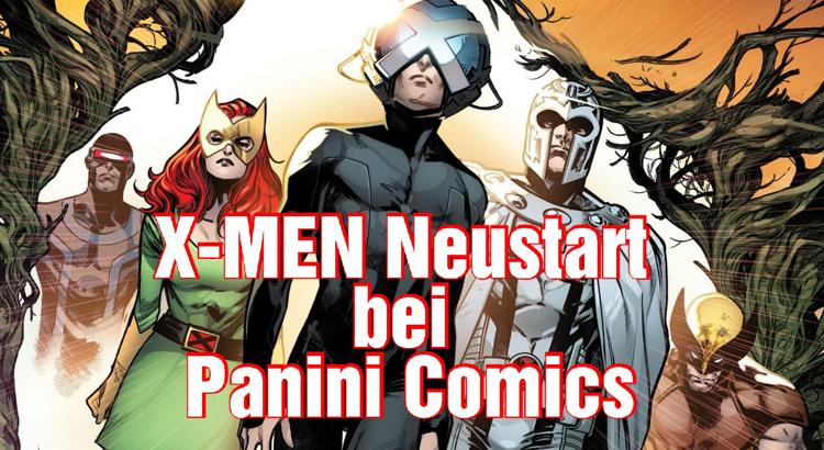 [Video] X-Men Neustart 2020 bei Panini Comics - jetzt einsteigen oder lieber nicht?
