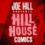 #Panini2020: Joe Hills HILL HOUSE COMICS ab September bei Panini Comics