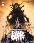 Wonder Woman: Dead Earth Bd. 1 & 2