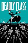 Deadly Class Bd. 6 - Nicht das Ende