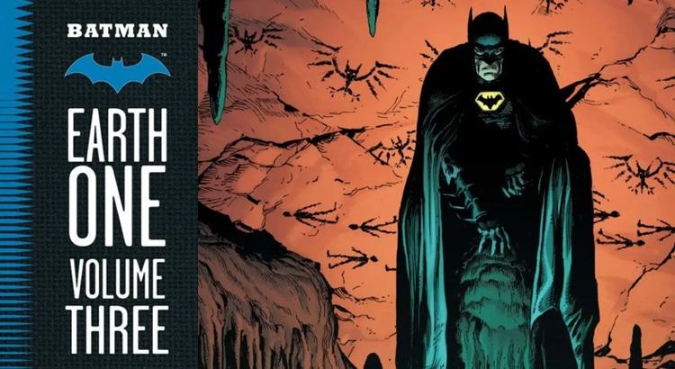 Batman: Earth One Vol. 3 erscheint im Sommer 2021 für DC Comics