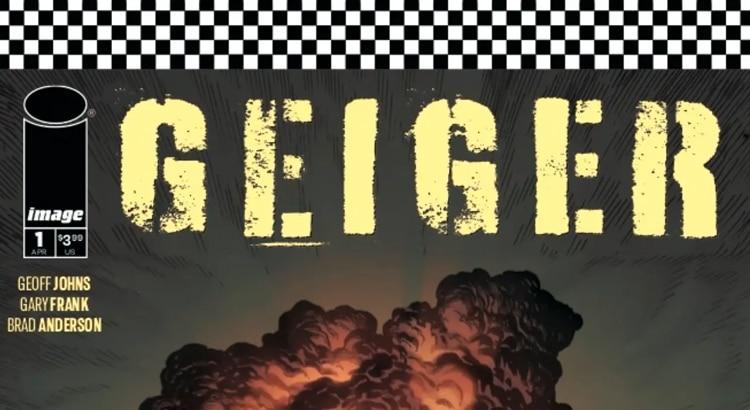 Geoff Johns, Gary Frank & Brad Anderson kündigen GEIGER für Image Comics an