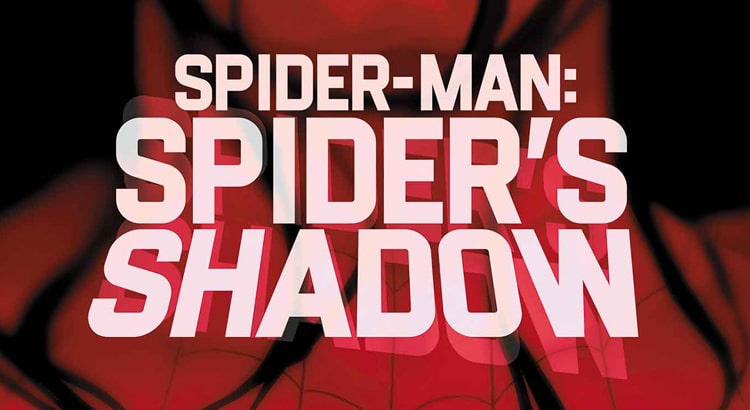 Zdarsky & Ferry mit SPIDER-MAN: SPIDER'S SHADOW für Marvel im April 2021
